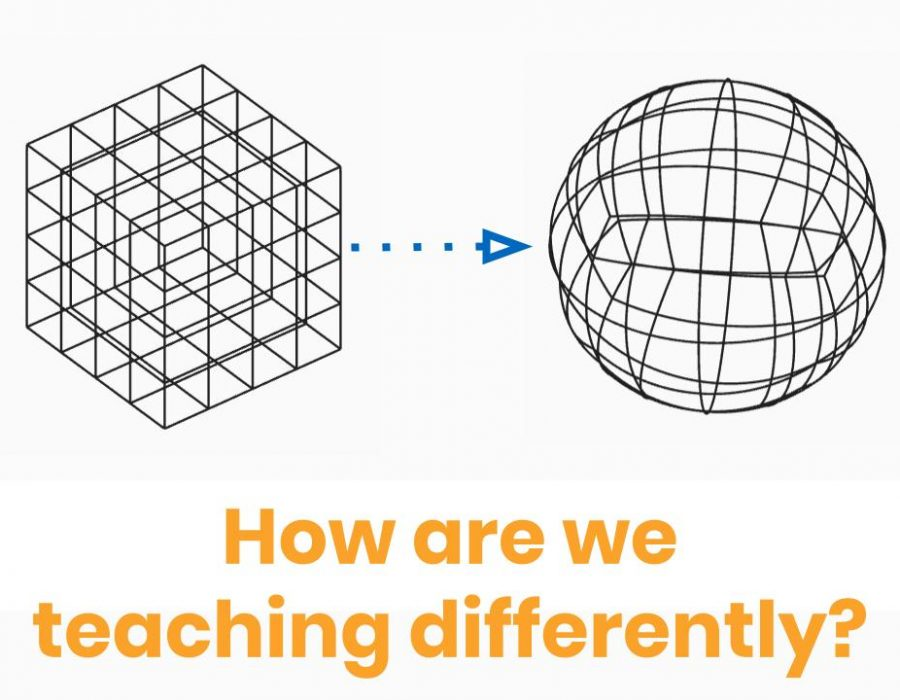 How are we teaching differently?