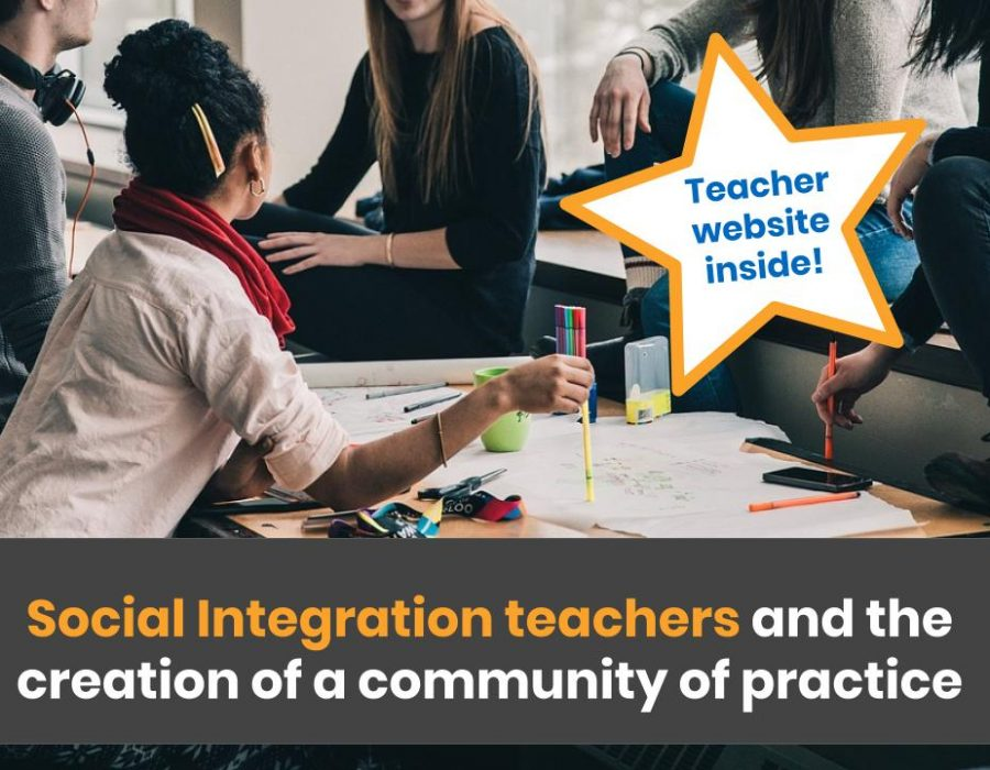 Social Integration teachers and the creation of a community of practice. (Teacher website inside!)